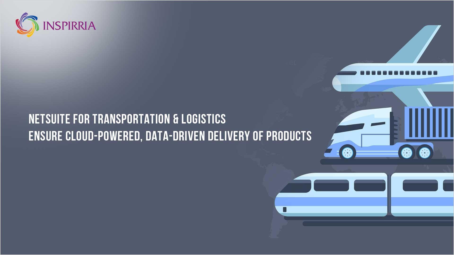 NetSuite for Transportation & Logistics