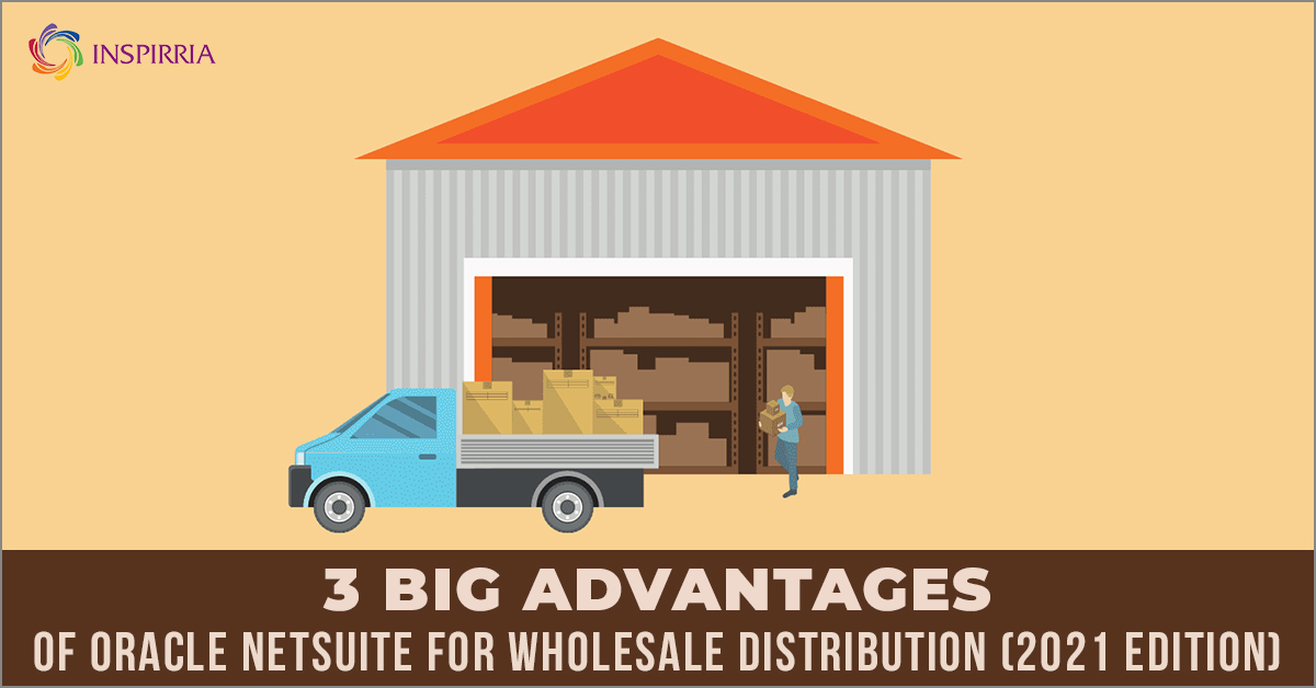 Oracle NetSuite for Wholesale Distribution - Inspirria Cloudtech