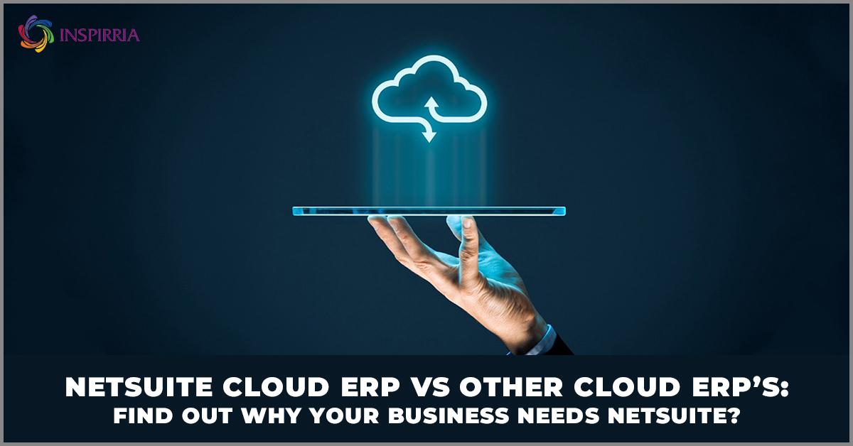 Oracle NetSuite Cloud ERP vs Other Cloud ERP