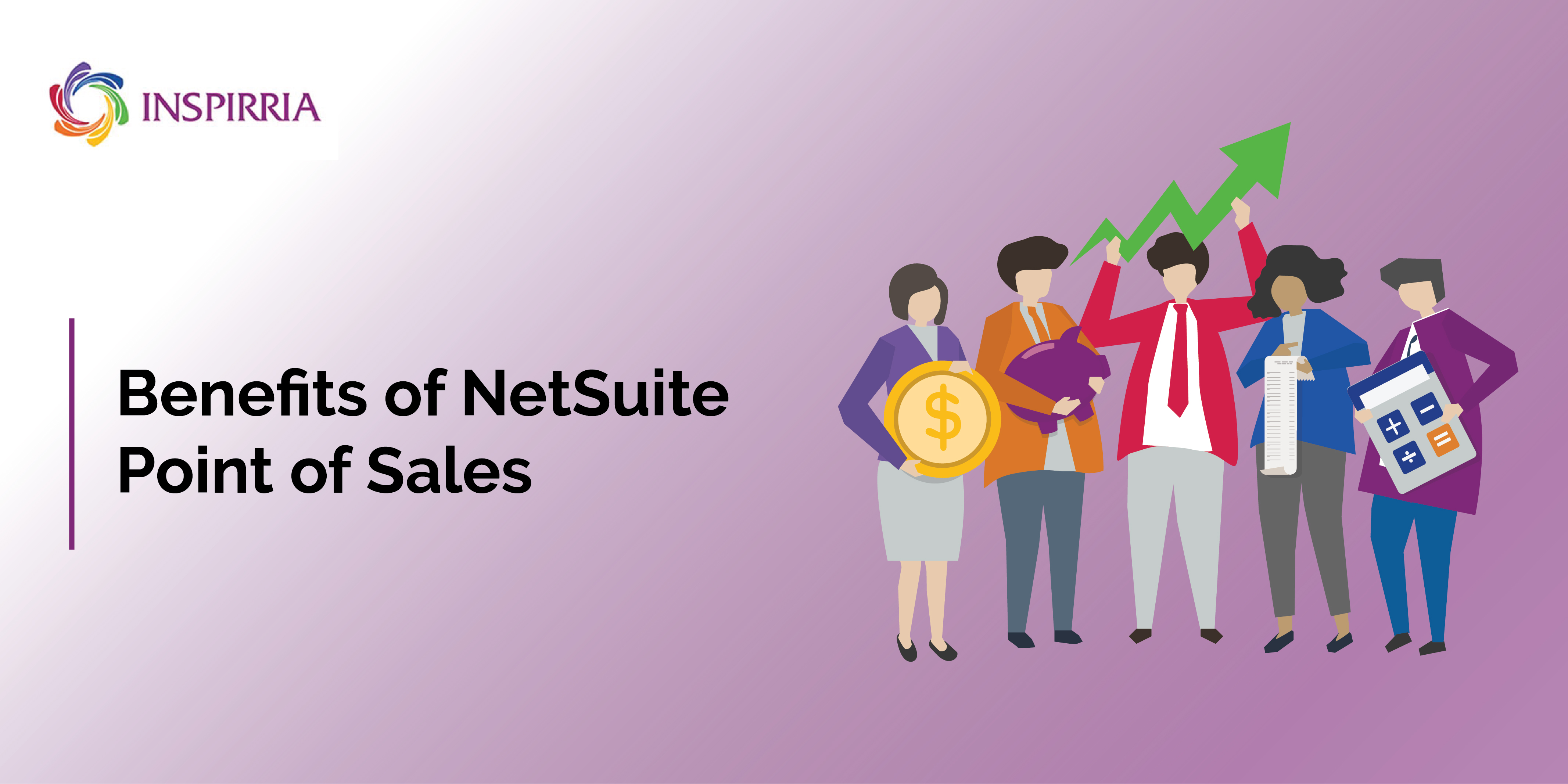 Benefits of NetSuite Point of Sales