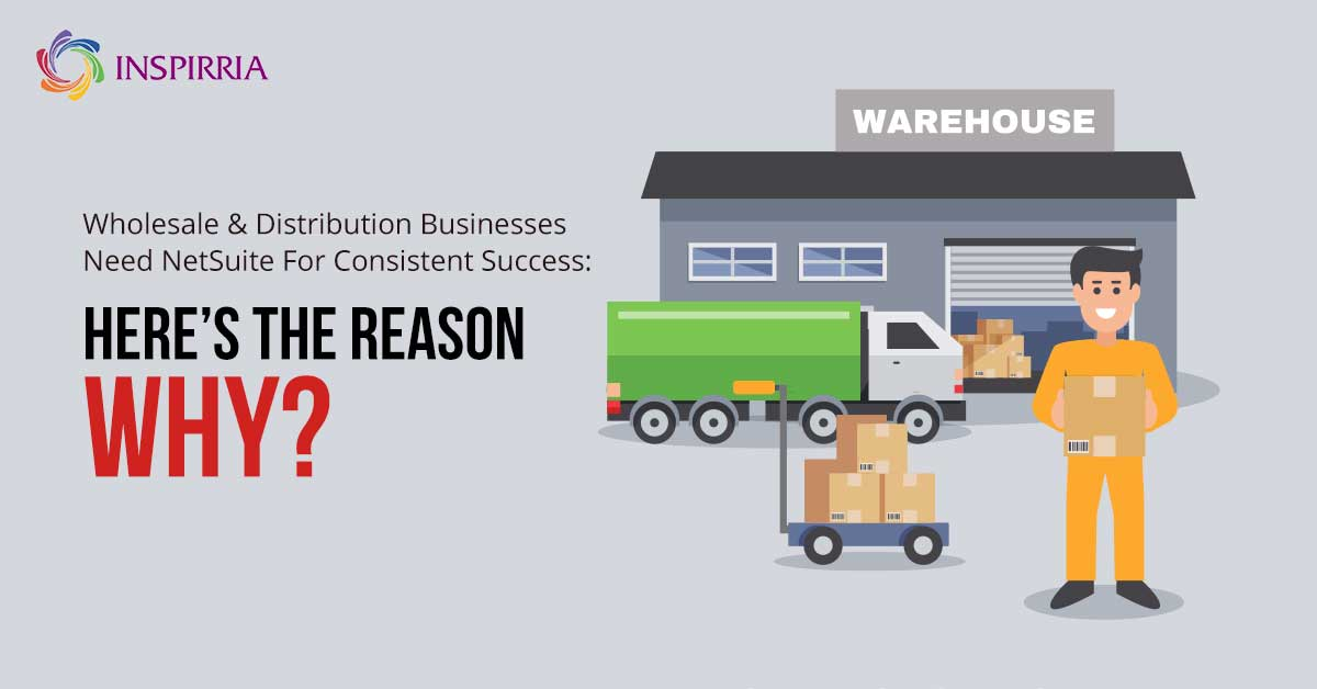 NetSuite for wholesales and distribution business
