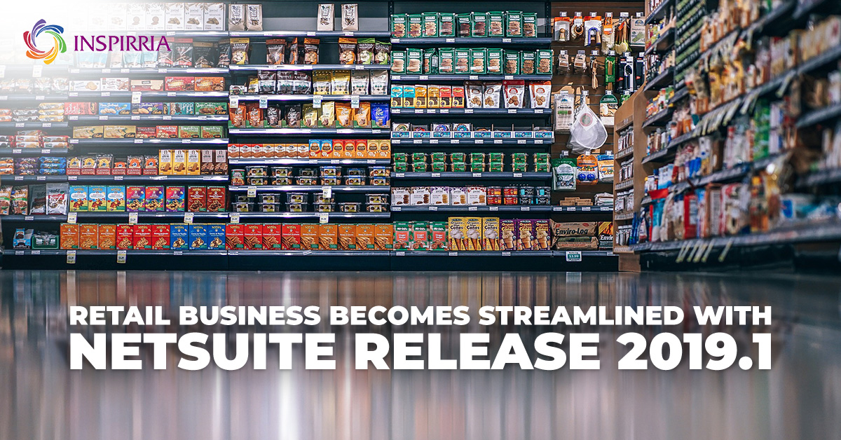 Retail Business Becomes Streamlined With NetSuite Release