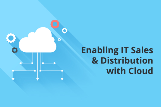 Enabling IT Sales and Distribution with Cloud