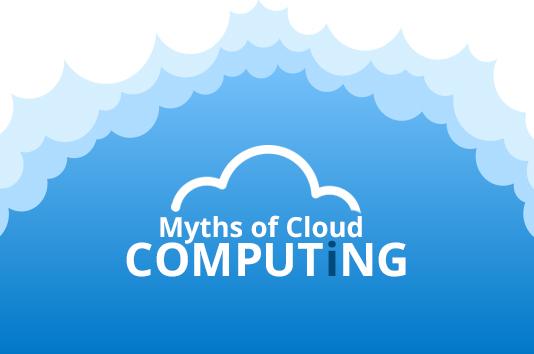 Myths on cloud computing