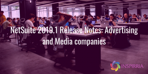 NetSuite Release 2019.1 for Media and advertising