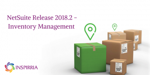 NetSuite Release 2018.2 – Inventory Management
