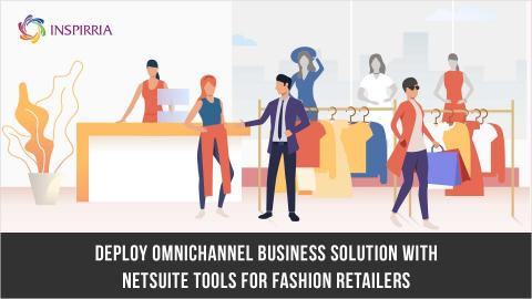 NetSuite Tools for Fashion Retailers