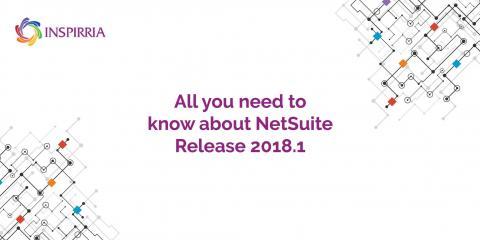 NetSuite Release 2018.1 Part 3