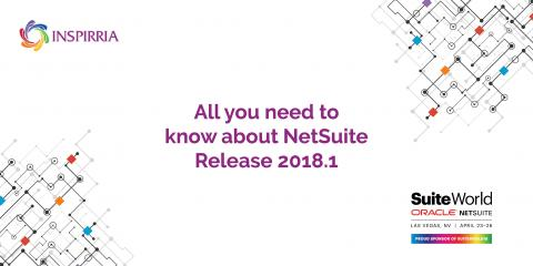 NetSuite Releases 2018.1 | Inspirria Cloudtech