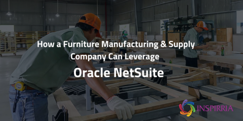 NetSuite for Furniture Suppliers