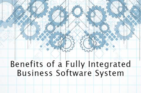 Benefits Of a Fully Integrated Business Software System