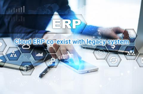 Cloud ERP Co-Exist with Legacy System