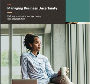 MANAGE YOUR BUSINESS THROUGH UNCERTAIN TIMES